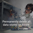 The First Secure Delete Application for Azure Storage is Now Available from Atmosera