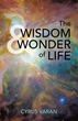 Author Releases New Book Exploring Wisdom, Wonder of Visible World