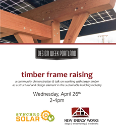 Join New Energy Works at their Design Week Portland Event where traditional timber framing meets modern solar technology.