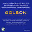 Golbon and FTNI Partner to Bring True Integrated Receivables Solutions to Golbon's Independent Distributor Members