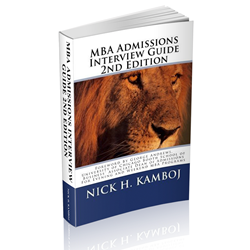 MBA Admission Interview Guide Author Nick H. Kamboj