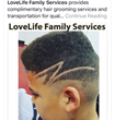 The youth at LoveLife Family Services have access to all amenities within the facility, such as grooming.