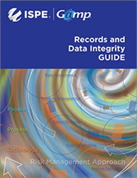 ISPE GAMP® Guide: Records and Data Integrity