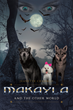 """Author Jeanette Chamblis's New Book """"Makayla and the Other World"""" is a Gripping Story About Makayla, a Poodle Who Wakes Up to Find Herself in a Strange and Scary Place"""