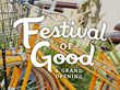 Goodnight to Host Inaugural Festival of Good and Grand Opening