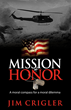 Mission of Honor  by Jim Crigler
