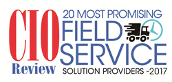 CIOReview 20 Most Promising Field Service Solution Providers - 2017