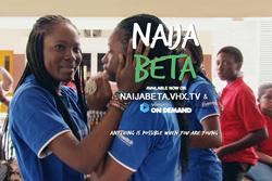 NAIJA BETA available on VHX and Vimeo