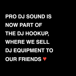 Pro DJ Sound is Now Part of The DJ Hookup, Where We Sell DJ Equipment to Our Friends.