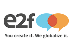 e2f - You create it. We globalize it.