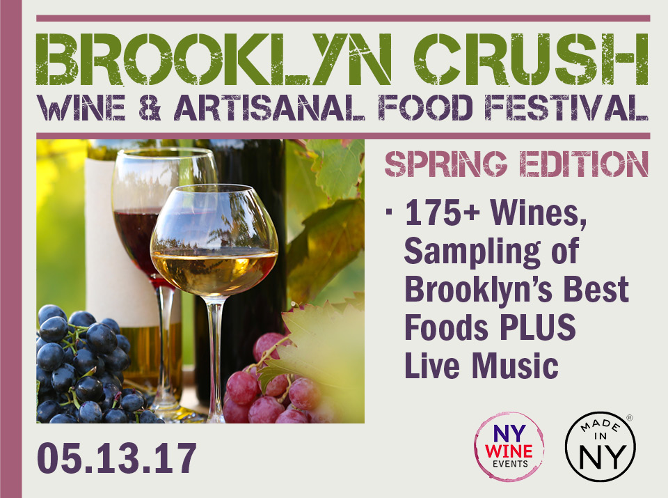 Brooklyn Crush Wine Artisanal Food Festival May