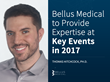 Bellus Medical to Provide Expertise at Key Events in 2017