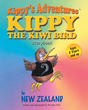 "Warden Neil's New Story Book ""Kippys Adventures: Kippy the Kiwi Bird"" is a Creatively Rhythmical Fun Tale With Colorful Art of Kippy's Adventure in New Zealand"