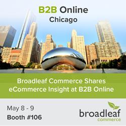 Broadleaf Commerce Shares eCommerce Insight at B2B Online 2017