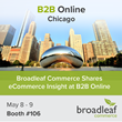Broadleaf Commerce Shares eCommerce Insight at B2B Online 2017