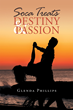 """Author Glenda Phillips's New Book """"Soca Treats Destiny and Passion"""" is a Story of Two Groups of Friends Whose Paths Cross During a Carefree Night Out On the Town."""