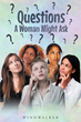 "Author Ajatha Windwalker Wertknotts's New Book ""Questions That Woman Might Ask"" is a Thought-provoking Look at Major Social Issues of Today."
