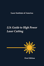 LIA Guide to High Power Laser Cutting