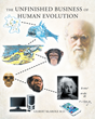 "Gilbert McArdle, M.D.'s New Book ""The Unfinished Business of Human Evolution"" is About the Multiple Fascinating Scientific Aspects of Human Evolution"
