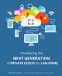 Uptime Legal Unveils Next Generation of Private Cloud for Law Firms
