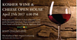 Kosher Wine & Cheese Open House on April 27th