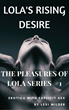 "New Erotica Author Lexi Wilder Releases Her First Books on Amazon This Week, Including ""Lola's Rising Desire"""