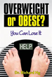 New Book Explores Impact of Extra Weight, Losing Weight