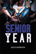 Author Lily Caverton Tells Realities of Teens in 'Senior Year'