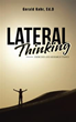 Gerald Kehr, Ed. D. Helps Enhance Readers 'Lateral Thinking' Skills