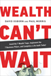 Krupp Kommunications Announces New Best-Selling Wall Street Journal Book By Entrepreneurs, David Osborn And Paul Morris, Wealth Can't Wait