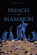 'Princes of Mammon' Confronts Age-old Conflict Between Evil Versus People of God