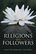 Naiter Mohan Chopra Releases 'Religions And Followers'