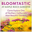 "High-Hand Nursery Hosts Sacramento Area Gardening Event ""Bloomtastic"""