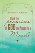 "Rev. Harris D. McFarlane's Newly Released ""Claim The Promises of God And Prepare For A Miracle"" is an Inspired Guide to Understanding the Lord and Receiving His Gifts."