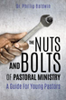 Xulon Press Announces New Book, a Guide for New Pastors to Help Them Understand and Master the Fundamentals of Being a Pastor