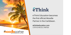 eThink Education becomes the first Moodle Partner in the Caribbean