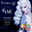 Announcing Miss Fame's Meet & Greet at The Crème Shop's booth for DragCon 2017