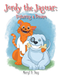 "Author Meryl D. Day's New Book ""Jordy the Jaguar: Fostering a Dream"" is the Story of Lucas, a Pit Bull-type Dog who has Come to Stay with Jordy's Family for a While"