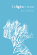 """Jean M. Thelusma's New Book """"Enlightenment"""" is an Emotional and Telling Compilation of Poems"""