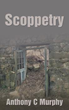 "Anthony C. Murphy Shares Life Experiences in New Book ""Scoppetry"""