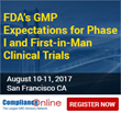 Former FDA Official to Conduct Popular ComplianceOnline Seminar on FDA's GMP Expectations for Phase I and First-in-Man Clinical Trials