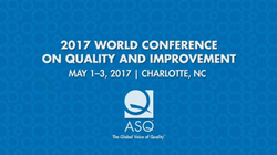 2017 ASQ World Conference on Quality and Improvement