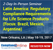 ComplianceOnline Announces Popular Seminar on Latin America: Regulatory Compliance Requirements for Life Science Products