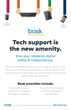 Bask: Tech Support is the New Residential Amenity