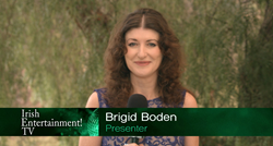 Irish Entertainment TV - Brigid Boden, Presenter
