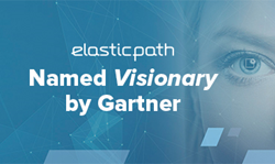 Gartner Positions Elastic Path as a Visionary in Magic Quadrant