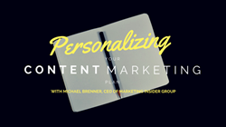 Magnificent Marketing, marketing, content marketing, personalization, Marketing Insider Group, Michael Brenner, Austin