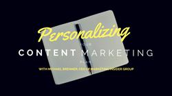 Magnificent Marketing, marketing, content marketing, personalization, Marketing Insider Group, Michael Brenner, Austin