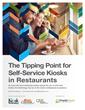 KioskMarketplace.com Publishes Special Report on Self-Service Kiosks in Restaurants