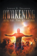 "Author Lonnie D. Tolander's Newly Released ""Awakening: Faith, Fire, Fear, and Freedom"" Awakens Readers to the Four Principles of New Testament Worship"